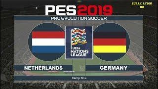 HOLLANDA - ALMANYA - UEFA ULUSLAR LİG MAÇI | PES 2019