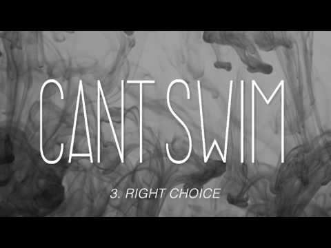 "Can't Swim ""Right Choice"""