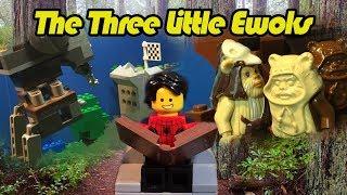 The Three Little Ewoks! -A LEGO Star Wars Parody