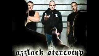 Haftbefehl - Azzlack Stereotyp feat.  Chaker [Azzlack Stereotyp]