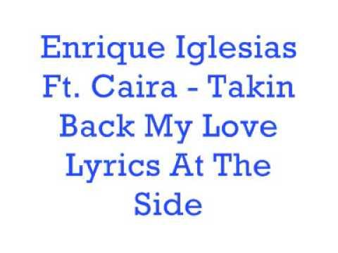 Enrique Iglesias ft Ciara Takin Back My Love Lyrics