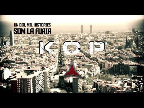 KOP - Som la fúria (videoclip)