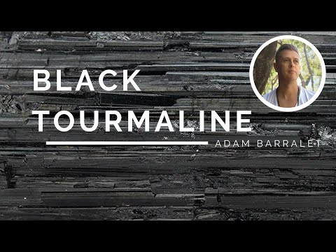 Black Tourmaline - The Crystal of the Protected Path