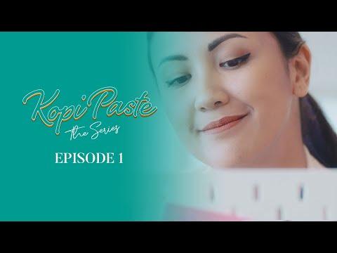 'Kopi Paste' The Series - Episode 1