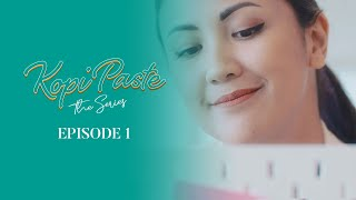 Thumbnail of 'Kopi Paste' The Series – Episode 1