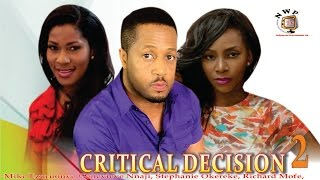 Download Video Critical Decision 2   - Nigerian Nollywood  Movie MP3 3GP MP4