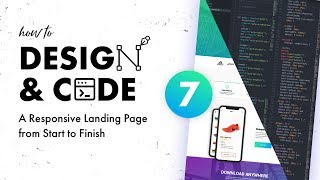 7 - Design & Code a Responsive Landing Page from Start to Finish | Coding the Nav and Header