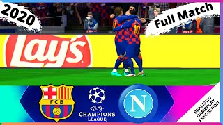 Full time napoli vs barcelona uefa champions league 2020 | match partido completo ucl || highlights resumen. at camp nou stadium in - s...