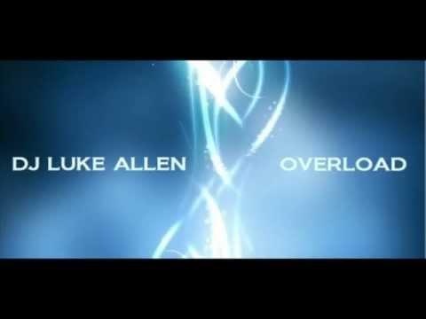 OVERLOAD - DJ LUKE ALLEN