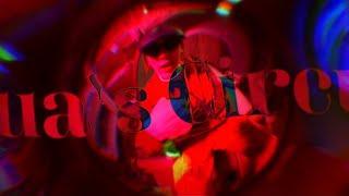 Qua - Qua's Circus [Official Video]