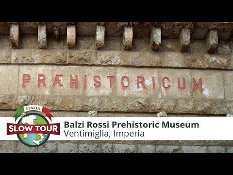 Ventimiglia: Balzi Rossi Museum   Italia Slow Tour