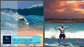 Tutoriel Photoshop - Tuto correspondance de la couleur, récupérer la tonalité d