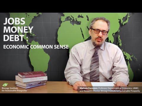 Jobs, Money, Debt: Economic Common Sense (Vlog No. 101): Jobs