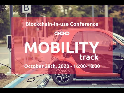 Blockchain-in-use Conference: Mobility Track