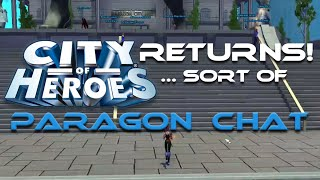 City of Heroes Returns! Sort of (Paragon Chat)