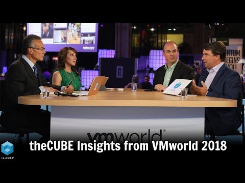 theCUBE Insights from VMworld 2018