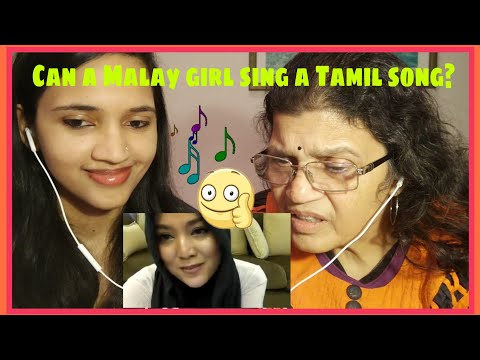 Tamil speaker listens to Shila amzah's sing a Tamil song (Part 1) | Mom & Daughter REACTION