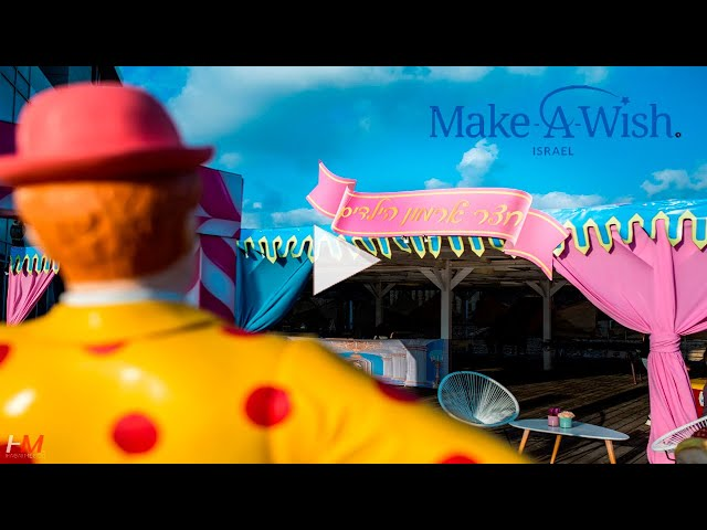 HM productions | The children's palace | make a wish israel