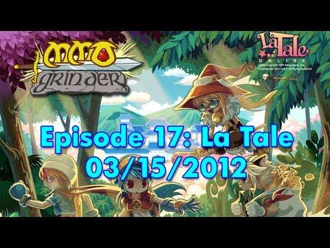 MMO Grinder: La Tale (Episode 17)