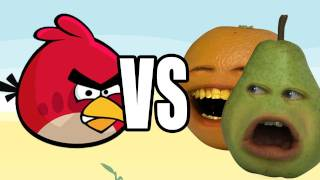 Annoying Orange vs Angry Birds: PEAR