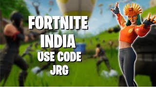 Just Fortnite Here || Use Code - JRG || India