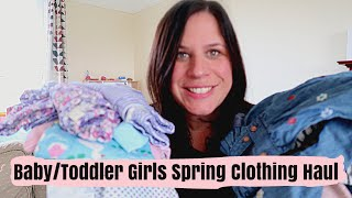 BABY /TODDLER GIRLS SPRING CLOTHING HAUL 2018 | NEXT|M&S| JoJo Maman Bebe