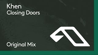 Khen - Closing Doors