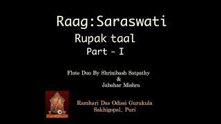 Flute recital II Raag Saraswati II Taal Rupak II Indian Classical Music II Indian Raag