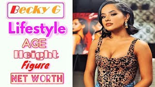 Becky G Singer songwriter Age, Height, Lifestyle, Body, Dress, Hair, Eethicity, Religion, Net Worth