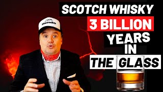 Scotch Whisky - 3 Billion Years in the Glass!