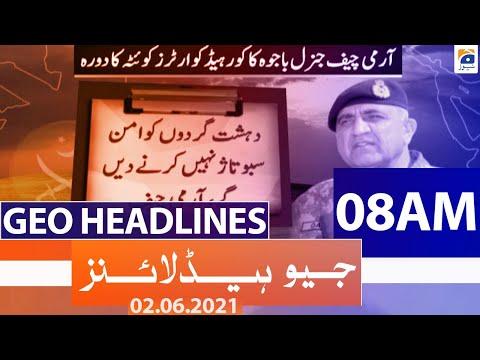Geo Headlines 08 AM | 2nd June 2021