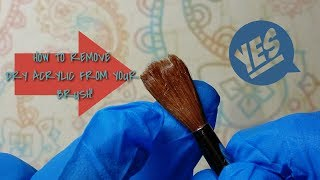 How to remove dry acrylic from your kolinsky brush!