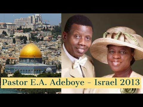 Israel Tours | Pastor E.A Adeboye  RCCG Israel Trip | Immanuel Tours