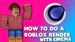 How to make a ROBLOX Render with C4D Tutorial