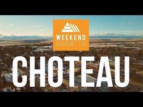 WEEKEND GUIDE TO – Choteau, Montana