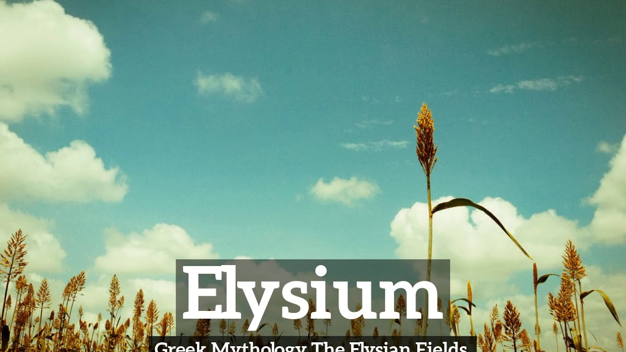 What is Elysium? | How to Say Elysium in English? | How Does Elysium Look?