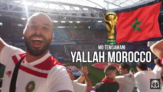 MO TEMSAMANI - YALLAH MOROCCO (2018 World Cup Russia // Music Video) [Prod. Fattah Amraoui]