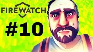 Uncovering the truth along with my Teammate Delilah DAY 77 || Firewatch #10