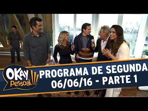 Okay Pessoal!!! (06/06/16) - Segunda - Parte 1