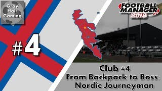 FM18 Nordic Journeyman - C4EP4 - YOUTH INTAKE & Huge Game! - TB FCS Royn - From Backpack to Boss