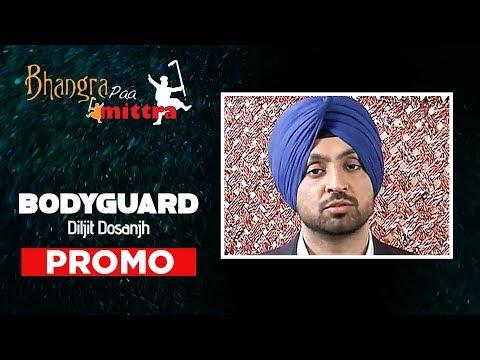Bodyguard Diljit New Punjabi Song Promo   Bhangra Paa Mitra
