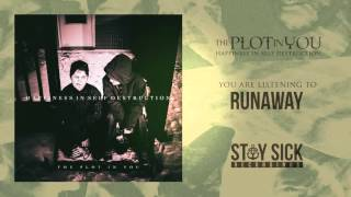 The Plot In You - Runaway