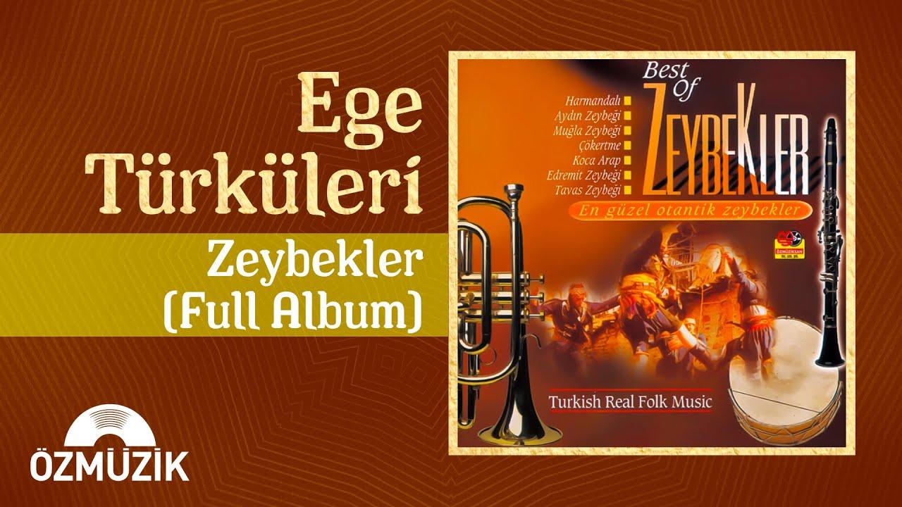 Ege Türküleri - Zeybekler