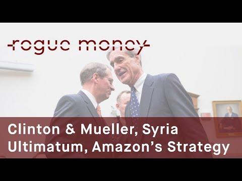 Rogue Mornings -  Clinton-Mueller, Syria Ultimatum & Amazon's Strategic Move (06/20/2017)
