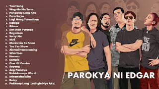 Best of Parokya ni Edgar OPM Songs 2021 (Complete & Updated Greatest Hits)   Non Stop Playlist