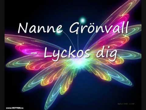 Nanne Grönvall - Lyckos Dig!