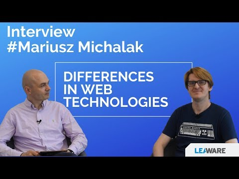 Differences in web technologies - Interview with full stack developer Mariusz Michalak