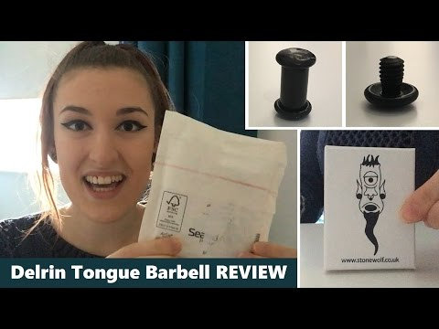 Delrin Stretched Tongue Barbell Review | TheTarative