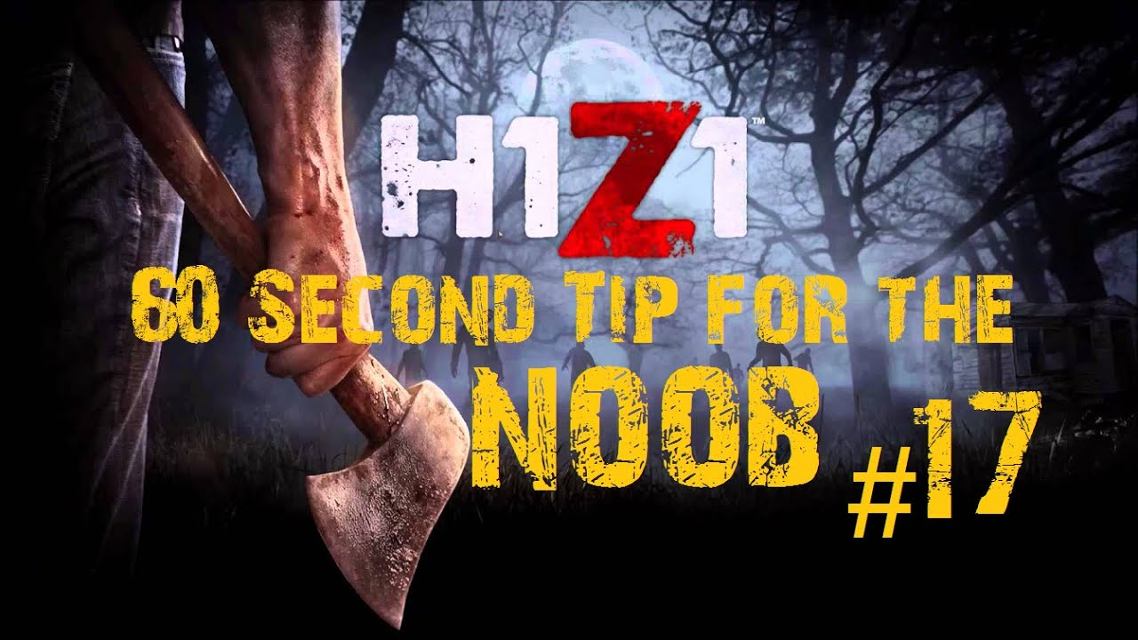 h1z1 tips for the noob 17 bbq youtube