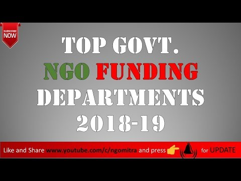 TOP Govt. FUNDING Departments | जहाँ से NGO / TRUST FUND पाती हैं ....
